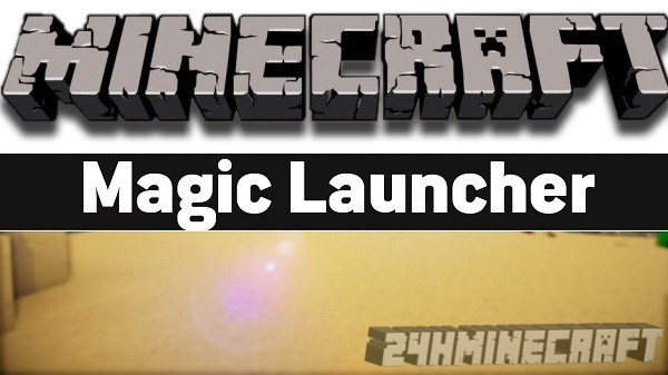 Magic Launcher