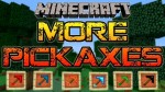 More-Pickaxes-Mod