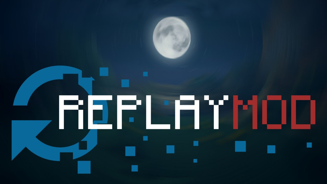 [1.10/1.9.4/1.8/1.7.10] Replay Mod for Minecraft - Mods ...
